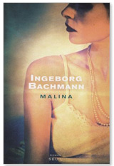 Malina d'Ingeborg Bachmann, l'amante écrivain