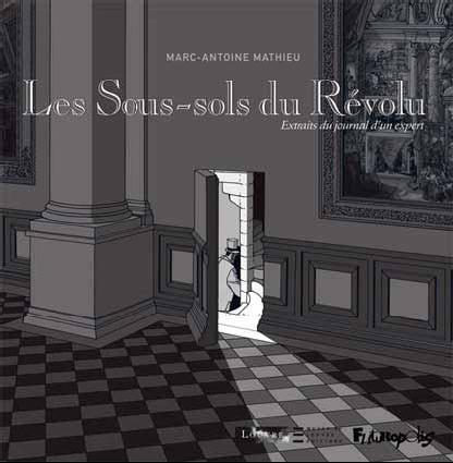 Marc-Antoine Mathieu Les Sous-sols du Révolu Couverture © musée du Louvre Éditions / Futuropolis