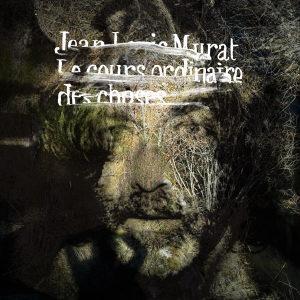jean-louis-murat-cours-ordinaire-choses-l-1