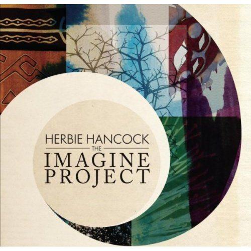 The Imagine Project le nouvel album de Herbie Hancock