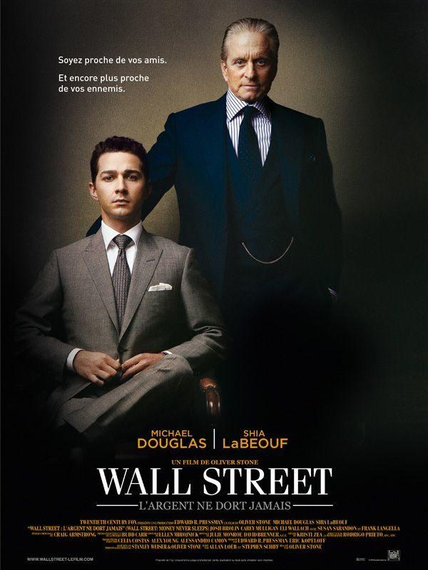 Wall Street : L'argent ne dort jamais. Et vous?