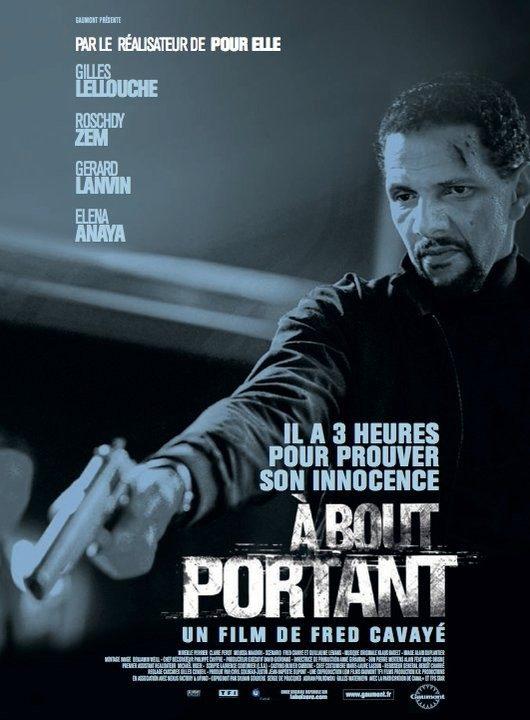 A Bout Portant : un film d'action brutal et haletant