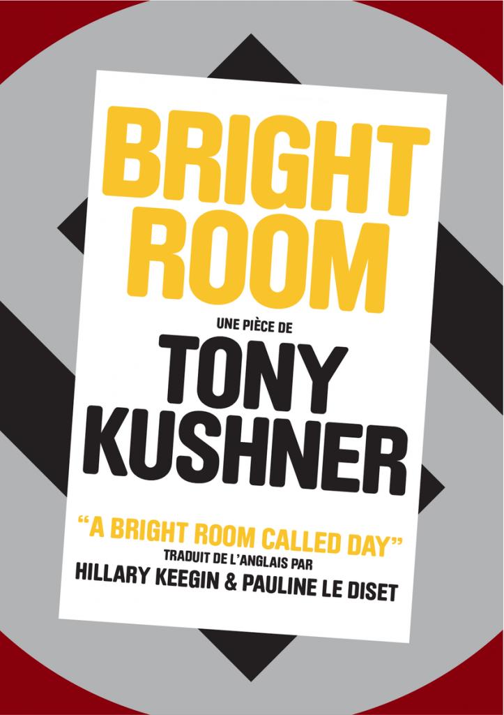Bright Room de Tony Kushner