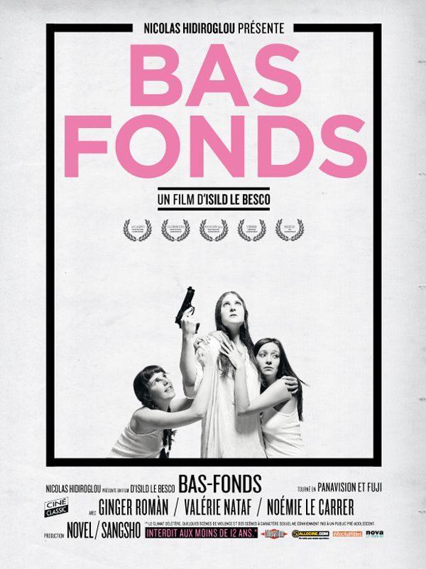Bas fonds d'Isild le Besco, un film très dérangeant