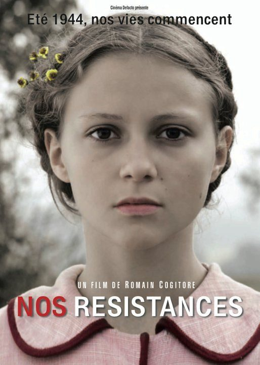 Nos résistances : portrait(s) de jeunesse au coeur de l'été 1944