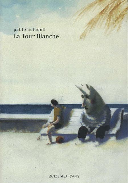 BD : La tour blanche et sa belle mélancolie