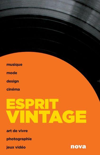 Esprit Vintage aux Editions Nova «Les objets d'autrefois ont-ils une âme?»