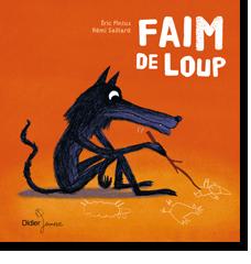 Livres jeunesse : Le Petit Chaperon rouge et Faim de loup