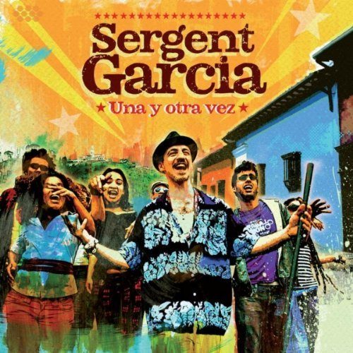 Una y otra vez le retour du Sergent Garcia