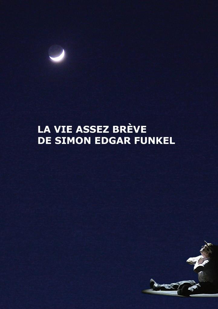 Gagnez 2×2 places pour «La vie assez brève de Simon Edgar Funkel» au théâtre de l'Aire Falguière le 17 mars