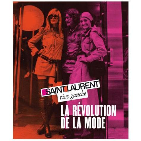 Yves Saint Laurent rive gauche- La Révolution de la Mode