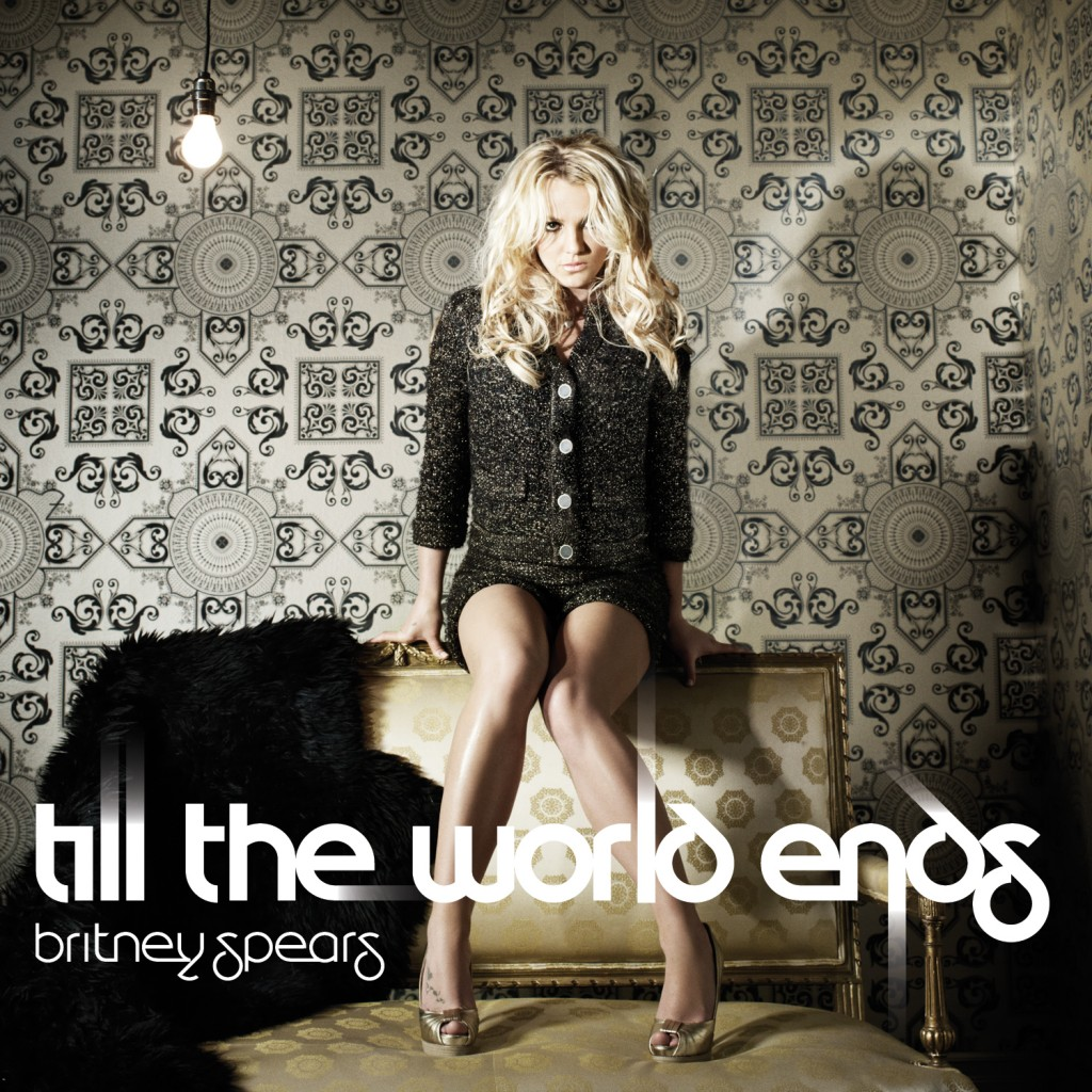 Britney Spears, « 'Till the world ends »