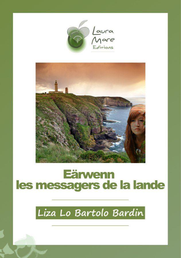 «Eärwenn, les messagers de la lande» de Liza Lo Bartolo Bardin