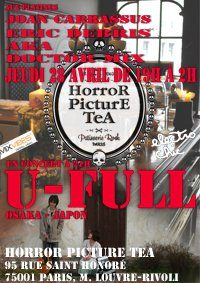 U-FULL + Eric Débris Aka DoctorMix au Horror Picture Tea demain soir