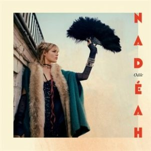 Nadeah fait swinguer Paris avec son Odile EP + Concert le 4 mai au Divan du Monde