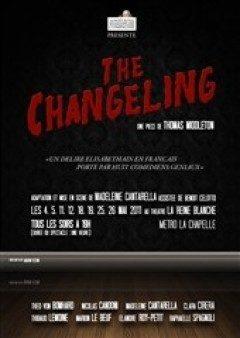 A découvrir : The Changeling au Théâtre de la Reine Blanche