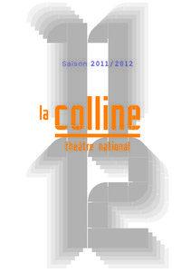 2011/2012 à la Colline, saison contemporaine avec Arne Lygre