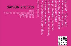 Saison 2011/2012, la MC93 fidèle aux artistes