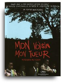 Mon voisin mon tueur, un documentaire terrible et passionnant sur la réconciliation des années 2000 au Rwanda