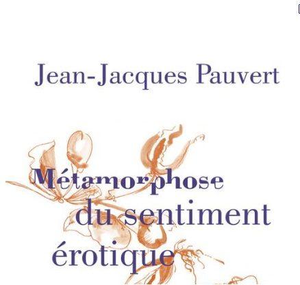 Jean-Jacques Pauvert revient sur 4 000 ans d'érotisme
