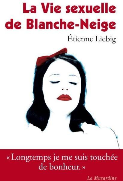 La vie sexuelle de Blanche-Neige entre aux Lectures amoureuses de La Musardine