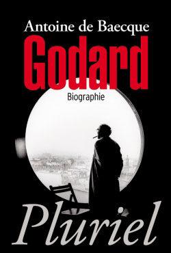 Envie de (re)décrouvrir Godard ? Voici enfin sa biographie complète