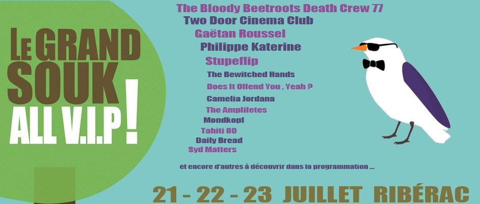 LE GRAND SOUK ALL V.I.P ! 21, 22 & 23 Juillet Ribérac – Dordogne