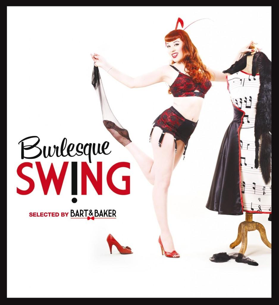 Gagnez 5 compilations Bart & Baker – Burlesque Swing