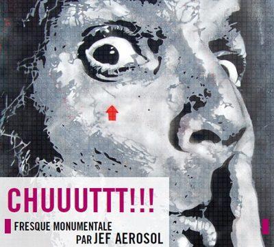 «CHUUUTTT !» Place Stravinsky par Jef Aerosol