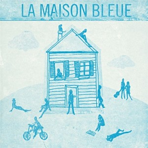 Zazie dans maxime le forestier c 39 est une maison bleue le 19 - C est une maison bleue maxime le forestier ...