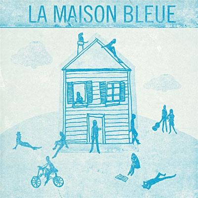 La maison bleue de maxime le forestier inaugur e officiellement par le chant - Chanson une maison bleue ...
