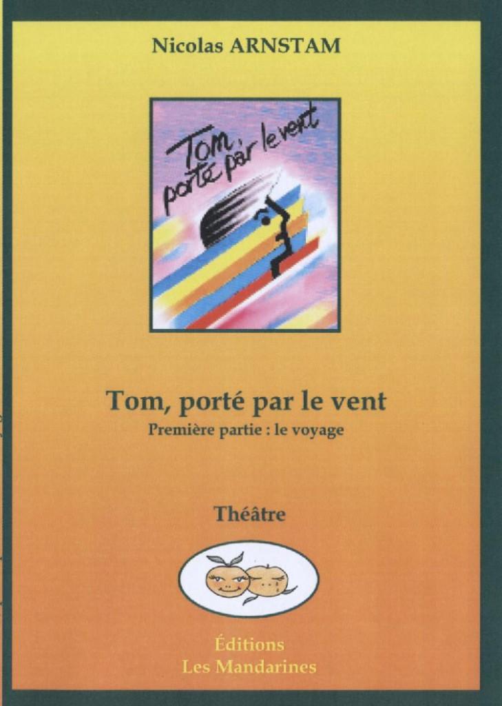 Gagnez 3 ouvrages «Tom porté par le vent»