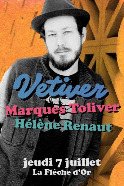 Vetiver, Marques Toliver et Hélène Renaut à la Flèche d'Or le 7 juillet 2011