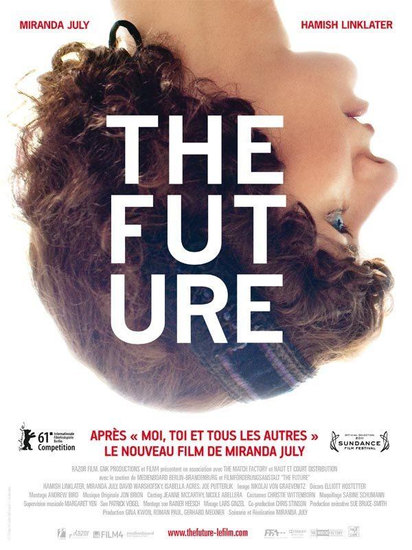 The Future de Miranda July : gagnez 5×2 places, 5 affiches et 2 livres!