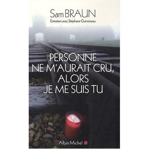 Sam Braun : mort d'un père d'humanité
