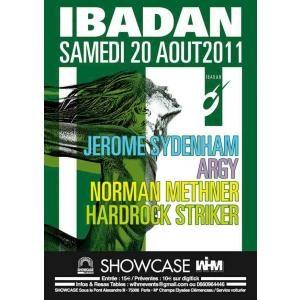 Gagnez 10×2 places pour la soirée du 20 août 2011 @ Showcase / IBADAN NIGHT : ARGY, JEROME SYDENHAM, NORMAN METHNER & HARDROCK STRIKER