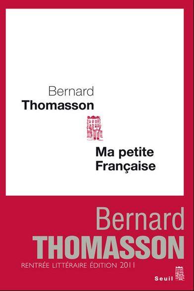 <em></noscript>Ma petite française</em> de Bernard Thomasson : Les murs de la honte