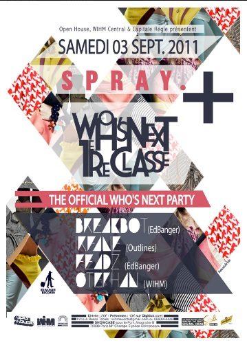 Spray : Who's next official party au Showcase !