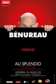 Du bon, du vrai, du rire aux éclats Bénureau joue les Indignes au Splendid.
