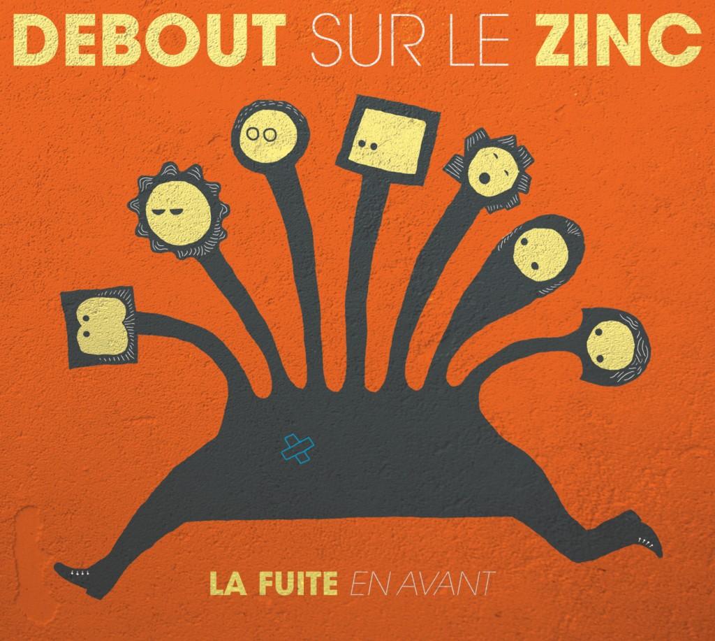 «La Fuite en Avant», promenade musicale de Debout Sur le Zinc