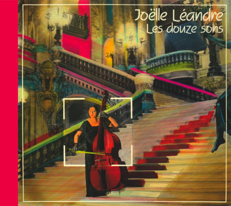 Les douze sons de Joëlle Léandre traversent le mur du temps
