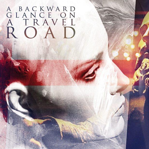 A Backward Glance on a Travel Road en concert le 11 novembre au Bus Palladium