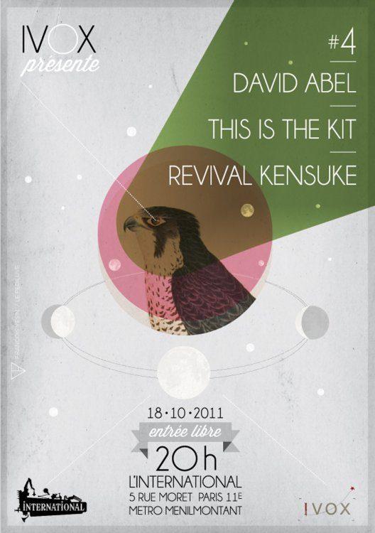IVOX Party#4 : David Abel + This Is The Kit + Revival Kensuke à l'International le 18 octobre 2011