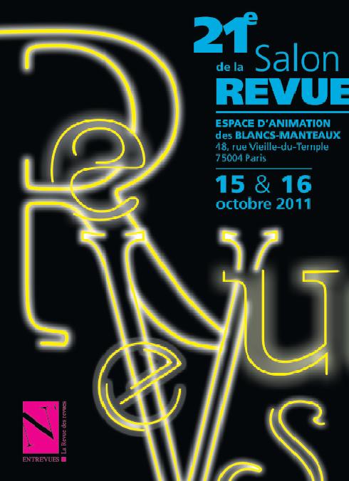 Le 21e salon de la revue ouvre ses porte à l'espace des Blancs-Manteaux du 14 au 16 octobre 2011