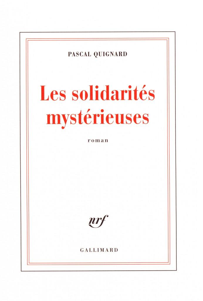 Pascal Quignard nous revient avec une femme sous influence