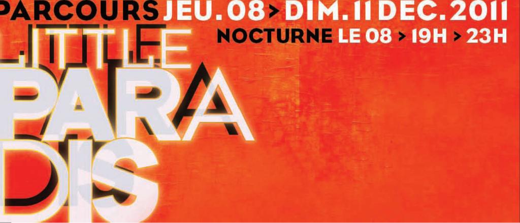 Little Paradis : un parcours art, design, fashion dans le 10 e arrondissement de Paris du 8 au 11 décembre