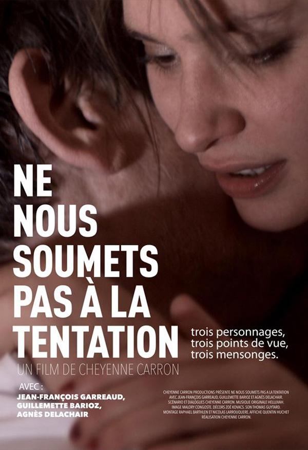 Ne nous soumets pas à la tentation, un film troublant et libre de Cheyenne Carron