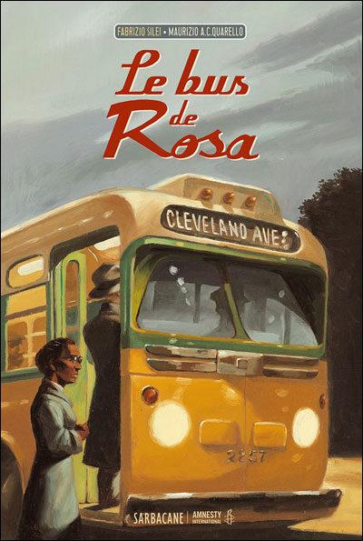 Le bus de Rosa de Fabrizio Silei et Maurizio A.C. Quarello