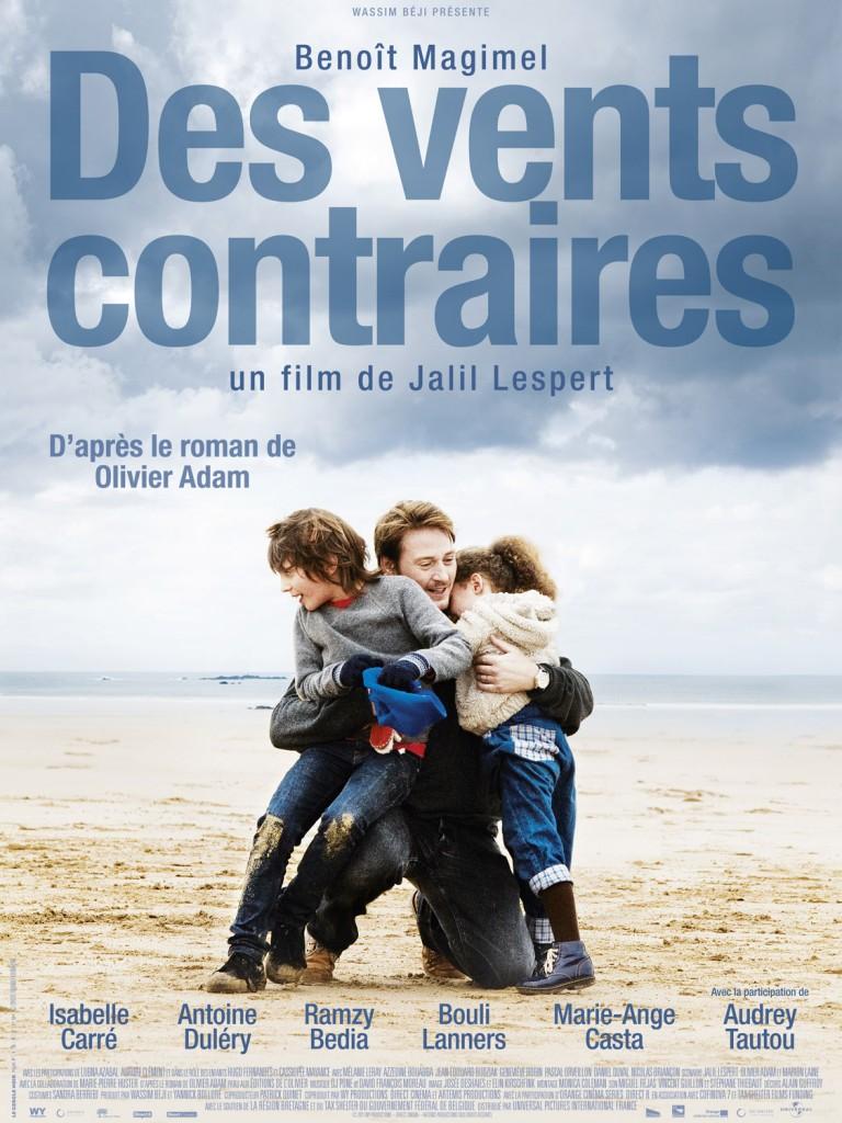 Des vents contraires – Jalil Lespert, Olivier Adam, Benoît Magimel : un trio qui émeut.