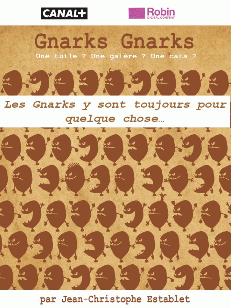 Les Gnarks, la nouvelle série caustique de Canal +